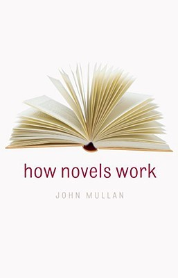 How Novels Work by John Mullan
