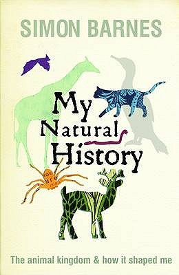My Natural History by Simon Barnes