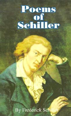 Poems of Schiller by Friedrich Schiller