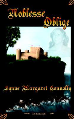 Noblesse Oblige by Lynne Connolly
