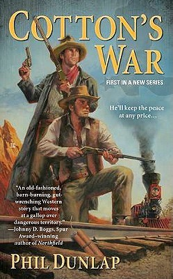 Cotton's War (Sheriff Cotton Burke, #1)