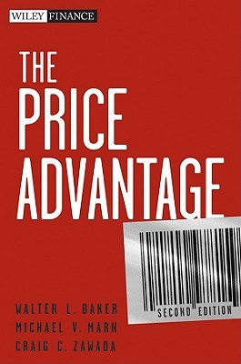 The Price Advantage [With Access Code] by Walter L. Baker
