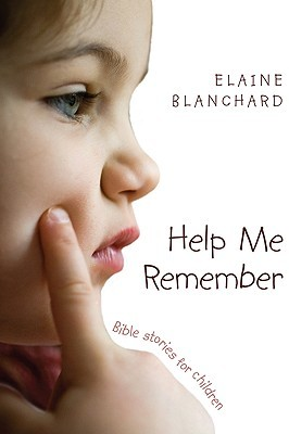 Help Me Remember: Bible Stories for Children