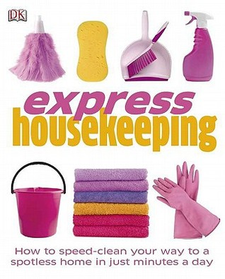 Express Housekeeping by Anna Shepard