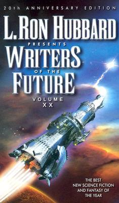 L. Ron Hubbard Presents Writers of the Future 20 by Algis Budrys