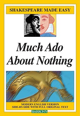 Much Ado About Nothing Shakespeare Made Easy
