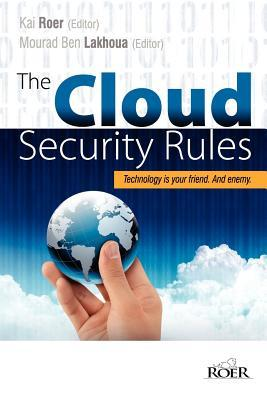 The Cloud Security Rules by Kai Roer