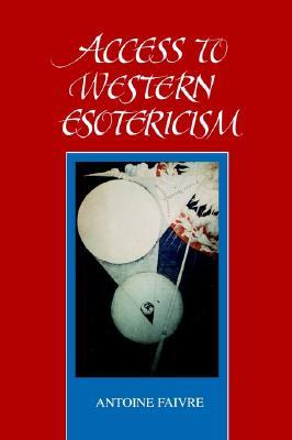 Access to W Esotericism by Antoine Faivre