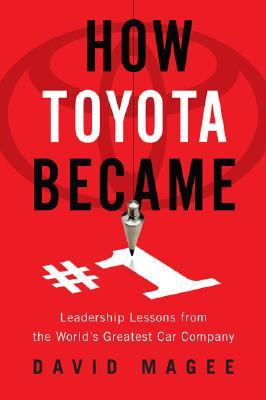 How Toyota Became #1 by David Magee