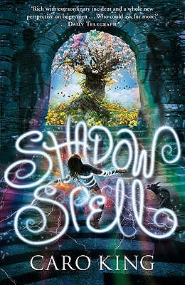 Shadow Spell by Caro King