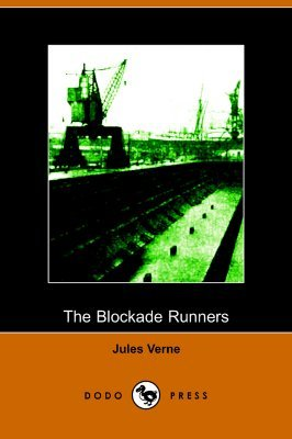 The Blockade Runners (Extraordinary Voyages #8*)