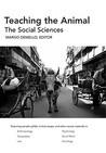 Teaching the Animal: The Social Sciences