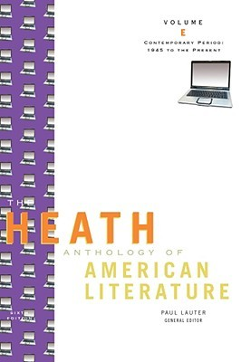 The Heath Anthology of American Literature: Volume E, Contemporary Period: 1945 to the Present