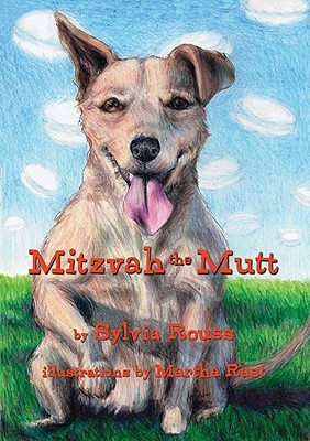 Mitzvah the Mutt by Sylvia A. Rouss