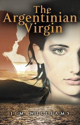 The Argentinian Virgin by Jim     Williams