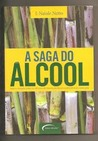 A Saga do Álcool by J. Natale Netto