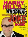 Harry Hill's Whopping Great Joke Book