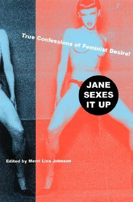 Jane Sexes It Up by Merri Lisa Johnson