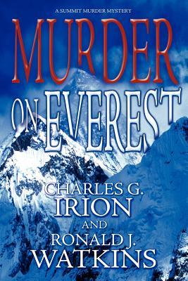 Murder on Everest by Charles G. Irion