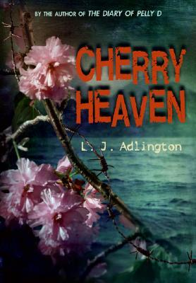 Cherry Heaven by L.J. Adlington
