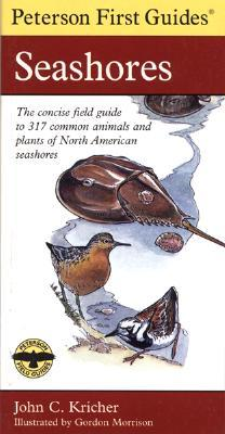 Peterson First Guide to Seashores (Peterson First Guides by John C. Kricher
