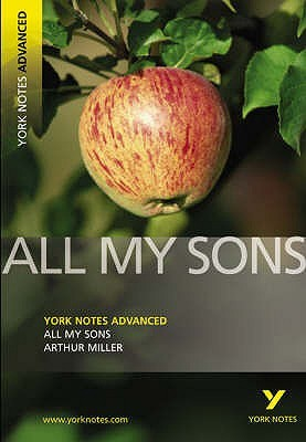 All My Sons (York Notes Advanced) (York Notes Advanced) by York Notes