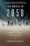 The World in 2050 by Laurence C. Smith