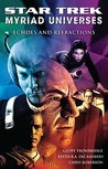 Echoes and Refractions (Star Trek: Myriad Universes, #2)