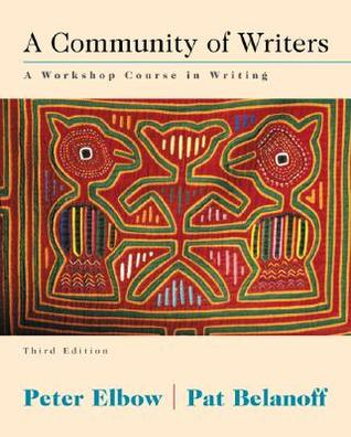 A Community of Writers by Peter Elbow