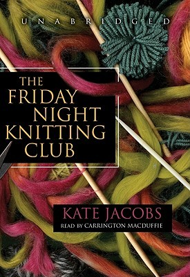 The Friday Night Knitting Club by Kate Jacobs
