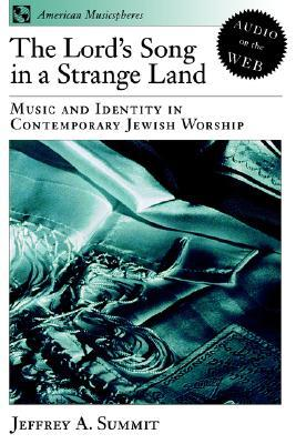 The Lord's Song in a Strange Land: Music and Identity in Contemporary Jewish Worship
