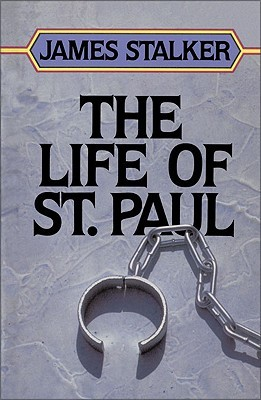 The Life of Saint Paul by James A. Stalker