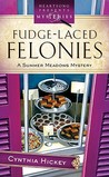 Fudge-Laced Felonies (Summer Meadows Mystery #1)