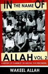 In the Name of Allah, Vol. 2: A History of Clarence 13X and the Five Percenters