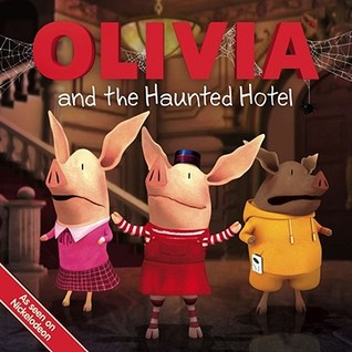 OLIVIA and the Haunted Hotel by Jodie Shepherd