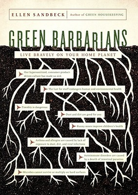 Green Barbarians by Ellen Sandbeck