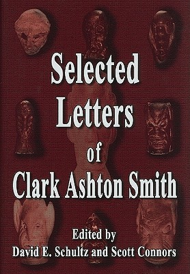 Selected Letters by Clark Ashton Smith