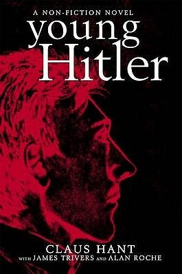 Young Hitler by Claus Hant