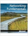 98-366: MTA Networking Fundamentals (Microsoft Official Academic Course)