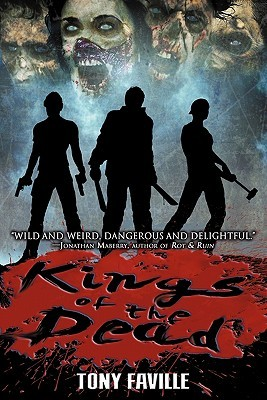 Kings of the Dead by Tony Faville