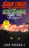 The Genesis Wave: Book 2 of 3 (Star Trek: The Next Generation)