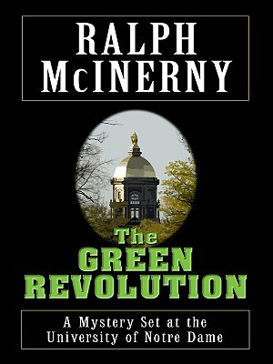 The Green Revolution by Ralph McInerny