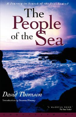 People of the Sea by David     Thomson