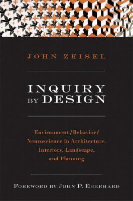 Inquiry by Design by John Zeisel