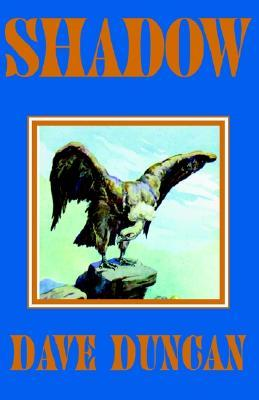 Download Shadow PDF by Dave Duncan