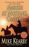 Ambush At Mustang Canyon