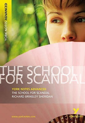 The School for Scandal, Richard Brinsley Sheridan