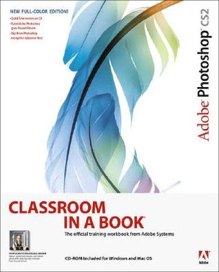Adobe Photoshop Cs2 Classroom in a Book by Adobe Creative Team