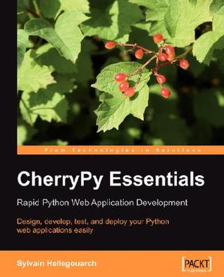 Cherrypy Essentials by Sylvain Hellegouarch