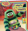 Party in My Tummy: A Lift-the-Flap Book